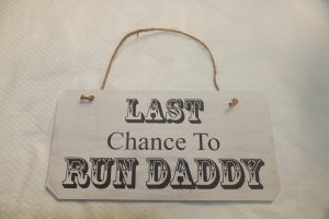 last-chance-to-run-daddy
